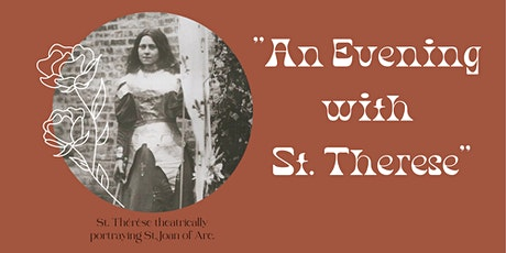 An Evening with St. Therese 2021 tickets