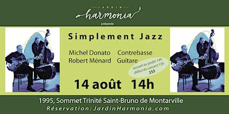 CONCERT SIMPLEMENT JAZZ DUO Michel DONATO, Robert MÉNARD tickets