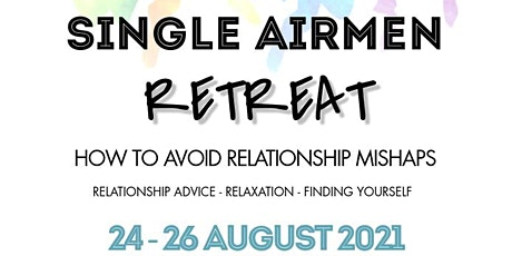 Malmstrom Chapel Single Airmen Retreat tickets
