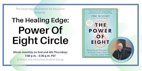 The Healing Edge: Power of Eight   A Sub-Edge tickets