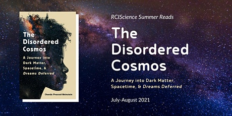 RCIScience Book Club: The Disordered Cosmos Book Chat tickets