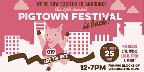 19th Annual Pigtown Festival tickets