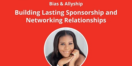 """Building Lasting Sponsorship and Networking Relationships"""" tickets"""