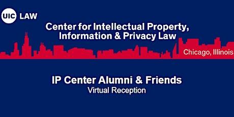 IP Center Alumni & Friends Virtual Reception tickets