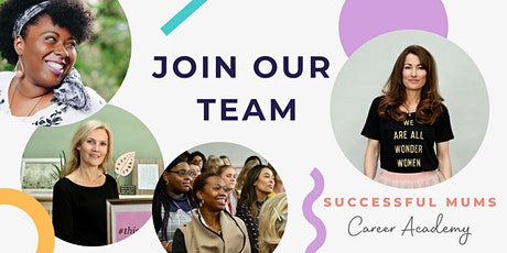 Work for Successful Mums - Join the Team! tickets