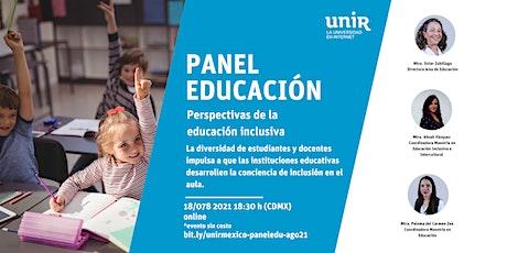 """Panel """"Perspectivas de la la educación inclusiva"""" tickets"""