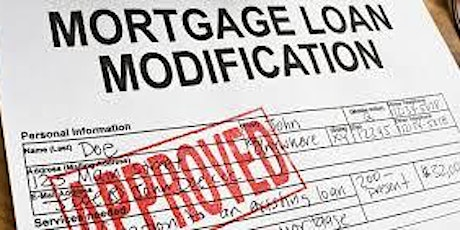How to Access Mortgage Assistance and a Successful Loan Modification! tickets