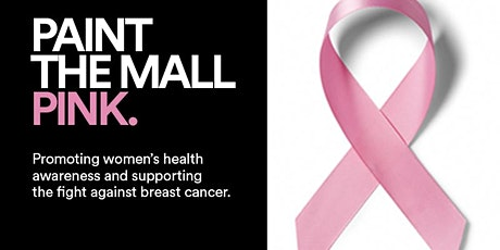 Paint the Mall Pink Women's Show tickets