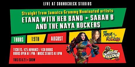 Etana with Sarah B and the Naya Rockers tickets