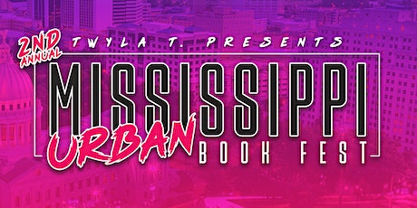 2nd Annual Mississippi Urban Book Fest tickets