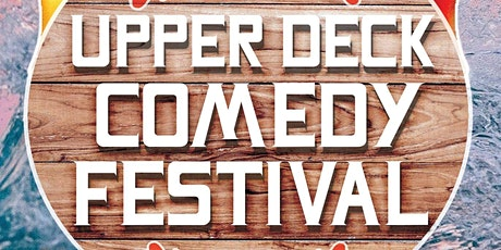 Toronto Island Marina Presents: Upper Deck Comedy Show tickets