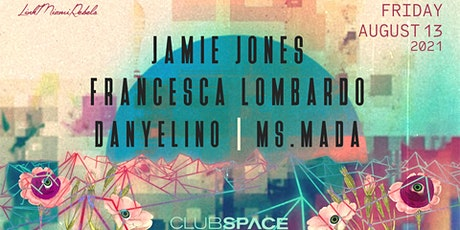 Jamie Jones & Francesca Lombardo @ Club Space Miami tickets