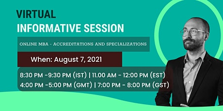 Virtual Informative Session - Online MBA Accreditation and Specializations tickets