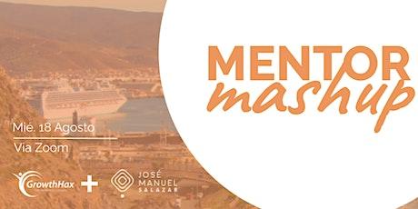 Mentor Mashup Ensenada/ Agosto 2021 ingressos