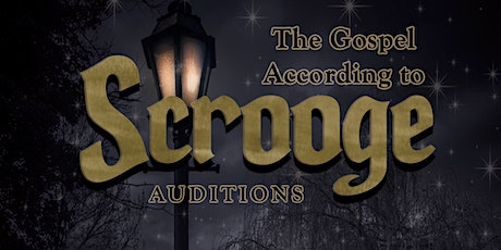2021 SCROOGE Auditions tickets