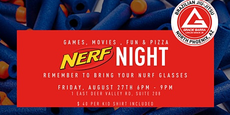 Gracie Barra Nerf Night Part 2 tickets