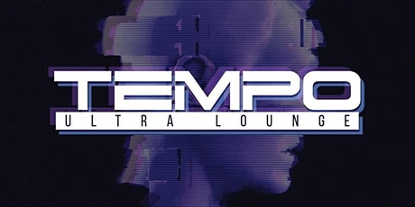 Industry Night at Tempo Ultra Lounge Discounted Guestlist - 8/01/2021 tickets