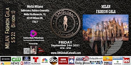 MILAN Fashion GALA  (S/S 22 ) September 24th 2021 biglietti