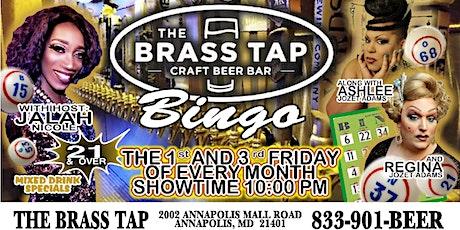 Drag  Queen Bingo Brass Tap Annapolis - 3rd Friday Edition tickets