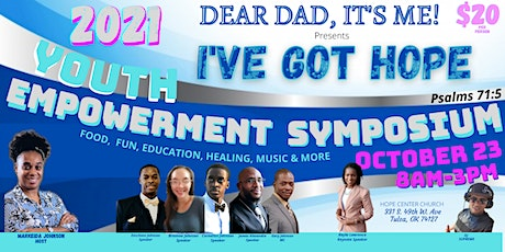 I've Got Hope- Youth Empowerment Symposium tickets