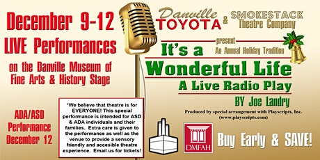 It's a Wonderful Life:  A Live Radio Play presented by Danville Toyota tickets