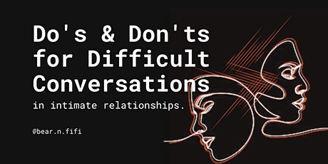 Do's & Don'ts for having Difficult Conversations tickets
