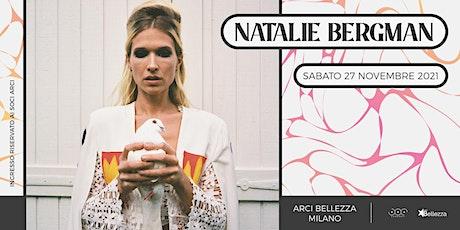 Natalie Bergman biglietti