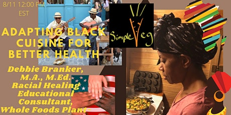 Adapting Black Cuisine For Better Health tickets