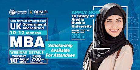 UK -MBA Webinar - KSA &Bahrain -KSA – 10th August 2021 tickets