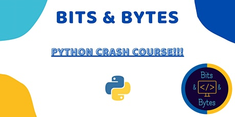 Bits&Bytes Python Crash Course!!! biglietti