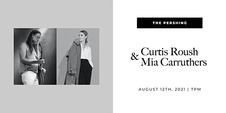 Pershing Presents  | Curtis Roush & Mia Carruthers tickets