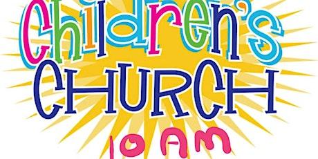 Children's Church - 1 August 2021 - 10:00 tickets