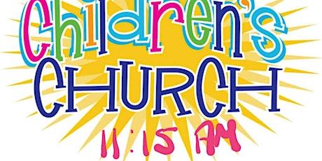 Children's Church - 1 August 2021 - 11:15 tickets