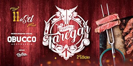 Festival Taregar - Segunda Edição ingressos