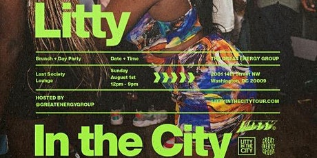 LITTY IN THE CITY Brunch + Day Party tickets