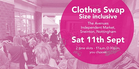 Size Inclusive Clothes Swap - Sneinton Market  Saturday September 11th tickets