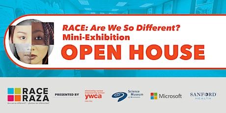RACE Exhibit Open House tickets