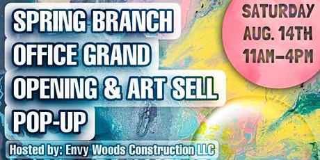 Spring Branch Office Grand Opening & Art  sell pop up event tickets
