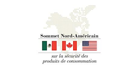 5e Sommet nord-américain sur la sécurité des produits de consommation tickets