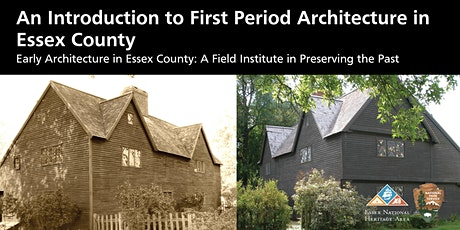 An Introduction to First Period Architecture in Essex County tickets