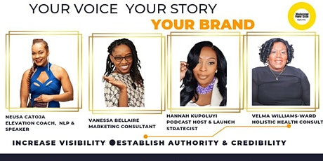 Your Voice, Your story, Your Brand tickets