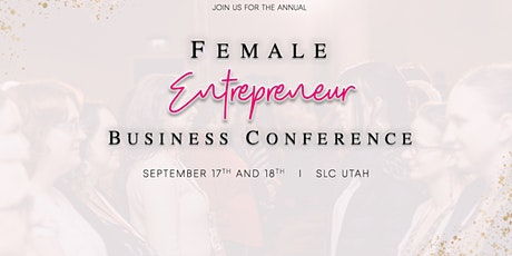Female Entrepreneur Business Conference tickets