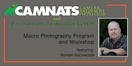 Macro Photography with Roman Kurywczak  - Camera Naturalist Photo Club tickets