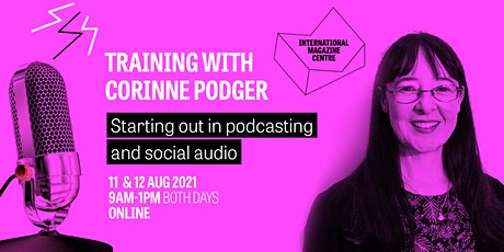 Starting out in Podcasting and Social Audio tickets