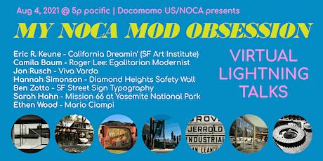 My NOCA Mod Obsession | Virtual Lightning Talks tickets
