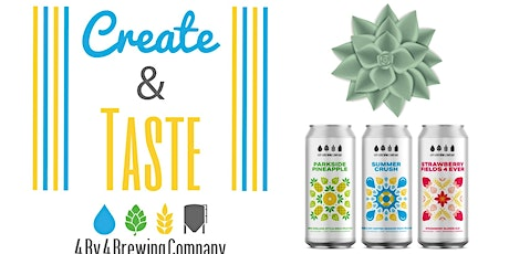 Create & Taste - Beer Can Succulent Class tickets