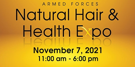 10th Annual Armed Forces Natural Hair & Health Exp tickets