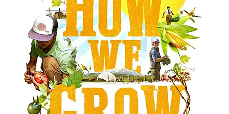 Outdoor 'How We Grow' Film Screening tickets