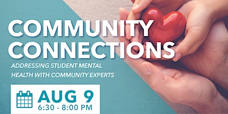 Community Connections: Addressing Student Mental Health with Experts tickets