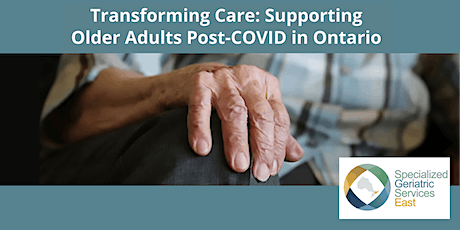 Transforming Care: Supporting Older Adults Post-COVID in Ontario tickets